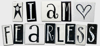 """I am Fearless"" create your own fridge magnet combination by eachwnoriginal"